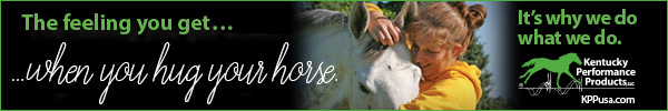 600x100-Kentucky-Performance-Products - When You Hug Your Horse2